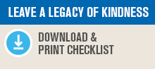 Leave a legacy of kindness: Download and print checklist